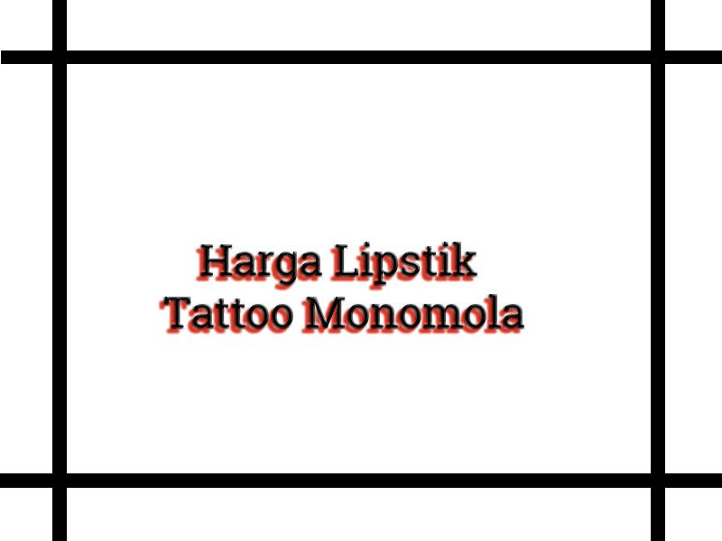 harga lipstik tattoo monomola